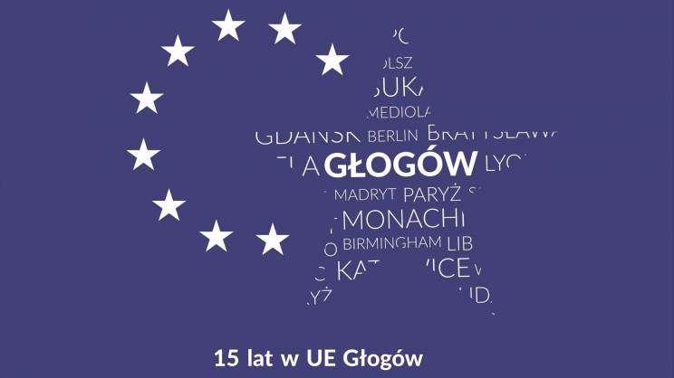 głogów 15 lat w unii