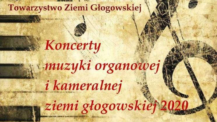 koncert-muzyki-organowej-Towarzystwo-Ziemi-Głogowskiej-plakat-2020 - zajawka-w800-h600