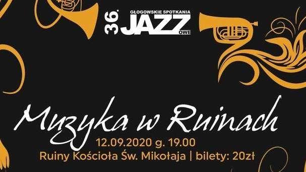 02.09.2020_koncert Muzyka w ruinach, plakat, Głogów 12.09.2020
