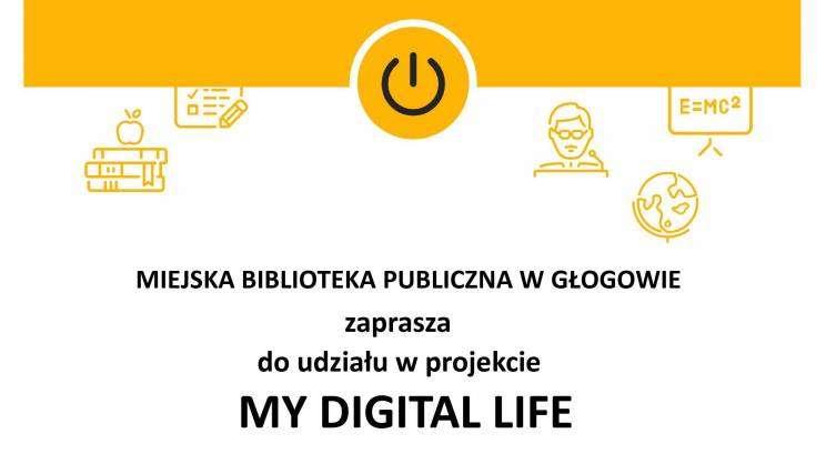 My digital life zajawka