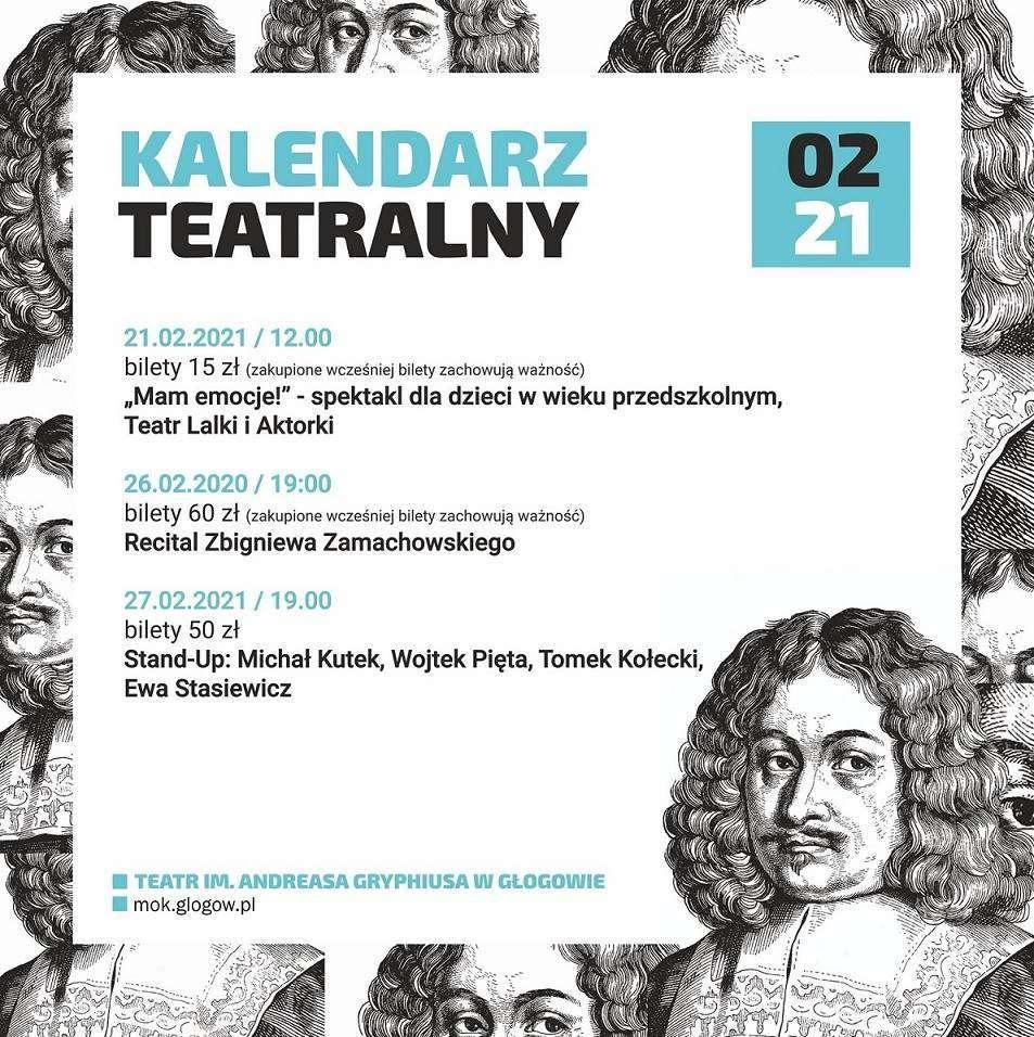 2021-02-16 kalendarz teatralny na luty 2021 (Teatr im. Andreasa Gryphiusa)