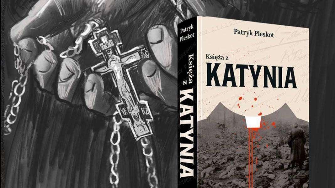 okładka książki księża Katynia Patryka Pleskota