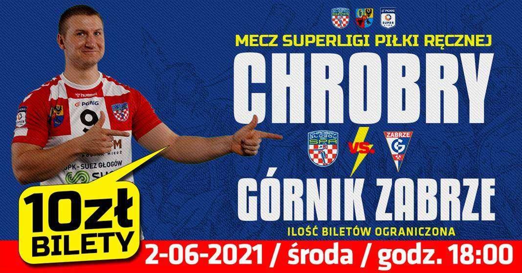 lpakat zapowiadający mecz SPR Chrobry Głogów z Zabrze Górnik