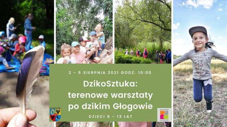 terenowe warsztaty po dzikim Głogowie_półkolonie_dla_dzieci_Miedziowe_Stowarzyszenie_Przedsiębiorczości_plakat