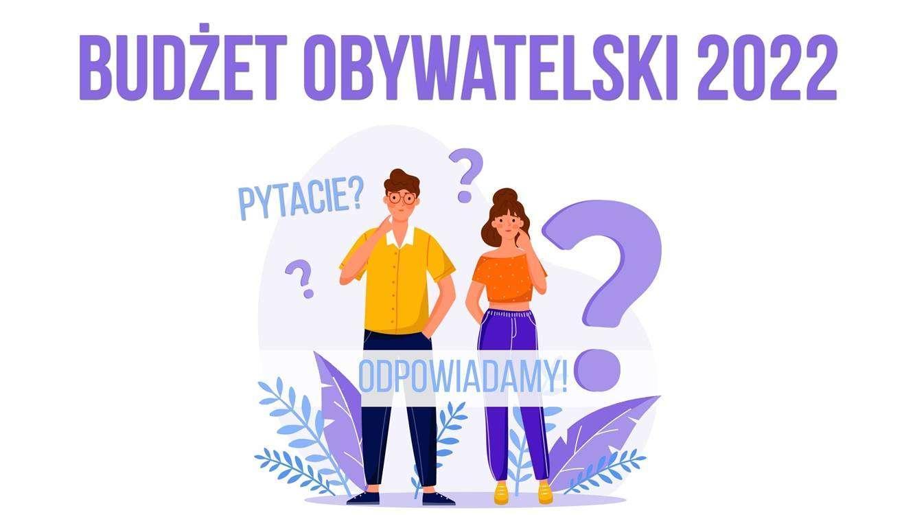 Budżet Obywatelski 2022 w Głogowie_grafika_pytacie odpowiadamy