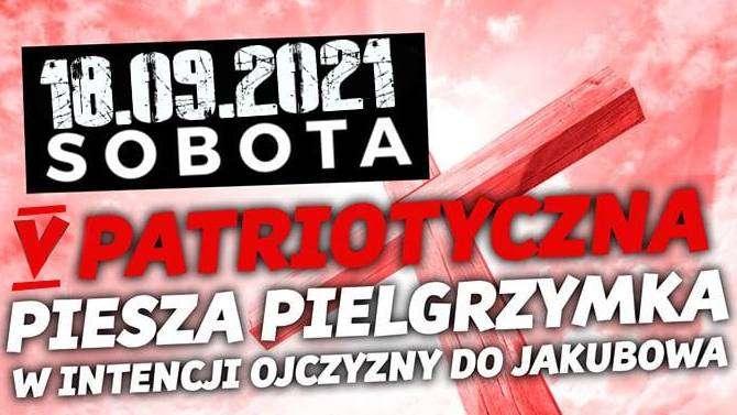 Plakat Stowarzyszenia Patriotyczny Głogów o pielgrzymce do Jakubowa