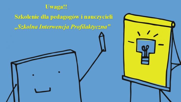 na zdjęciu plakat na temat szkolenia dla nauczycieli pod tytułem Interwencja Profilaktyczna