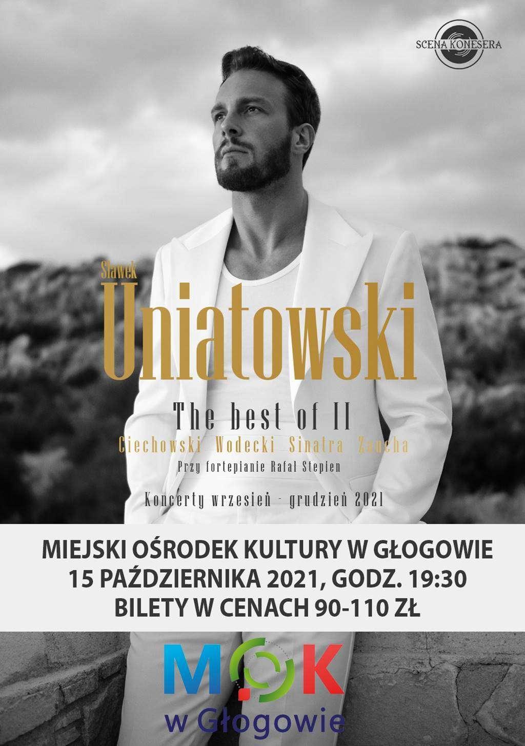 plakat zapowiadający koncert Sławka Uniatowskiego w Miejskim Ośrodku Kultury w Głogowie 15 października 2021 r