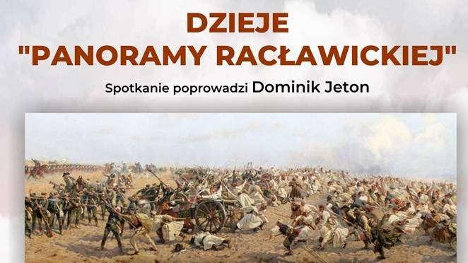 plakat Głogowskiej Edukacji kresowej, zaproszenie na spotkanie on line o dziejach panoramy racławickiej